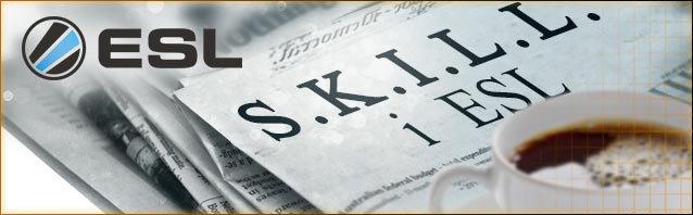 S.K.I.L.L. i ESL - Sänding 1